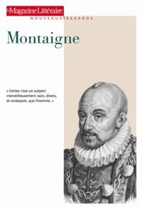 Le Magazine littéraire - Montaigne.