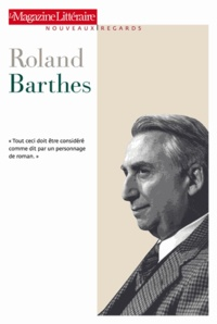 Le Magazine littéraire - Roland Barthes.