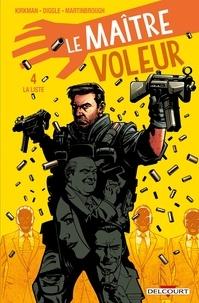 Andy Diggle - Le Maître voleur T04 - La Liste.