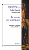Louis Sala-Molins - Le Manuel des inquisiteurs.