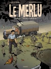 Jérome Phalippou - Le Merlu T1 - Les routes de la défaite.
