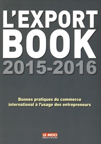 Le MOCI et Christine Gilguy - L'export book à l'usage des entrepreneurs et de leurs collaborateurs.