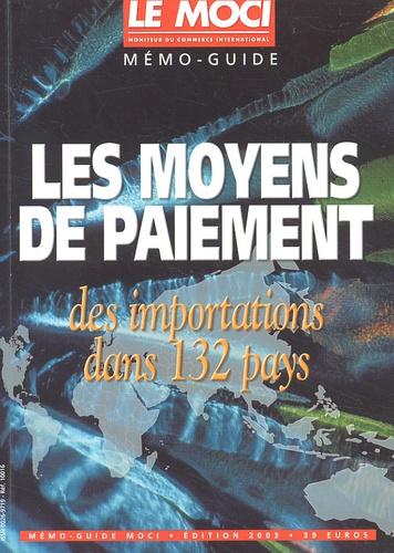 Le MOCI - Les moyens de paiement des importations - Se faire payer dans 132 pays.