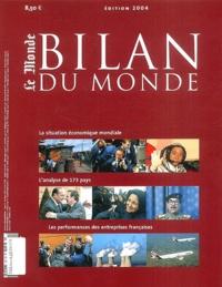 Serge Marti et Marie-Béatrice Baudet - Bilan du monde.