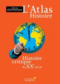 LAtlas Histoire - Histoire critique du XXe siècle.pdf