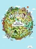 Caroline Selmes - Le monde en 15 labyrinthes.