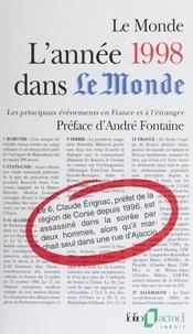"""Le Monde - L'année 1998 dans """"Le Monde"""" - Les principaux événements en France et à l'étranger."""