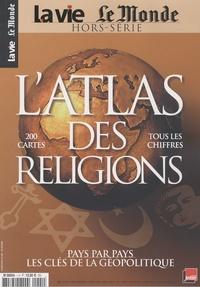 Alain Frachon - L'atlas des religions - Pays par pays, les clés de la géopolitique.