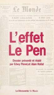 Le Monde et Edwy Plenel - L'effet Le Pen.