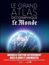 Le Monde - Le grand atlas géographique Le Monde.