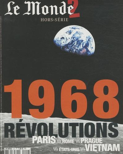 Le Monde - Le Monde 2  : 1968 - Révolutions.