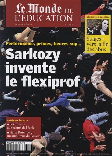 Brigitte Perucca - Le Monde de l'Education N° 366, Février 2008 : Sarkozy invente le flexiprof.