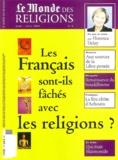Bernadette Sauvaget et Pierre Bréchon - Le Monde des religions N° 4, Mars-Avril 200 : Les Français sont-ils fâchés avec les religions ?.