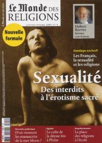 Frédéric Lenoir et  Collectif - Le Monde des religions N° 9, Janvier-Févrie : Sexualité - Des interdits à l'érotisme sacré.