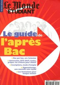 Olivier Rollot - Le Monde Hors-série étudiant : Le guide de l'après-Bac.
