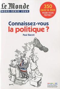 Paul Bacot - Le Monde Hors-série jeux : Connaissez vous la politique ?.