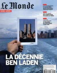 Alain Abellard - Le Monde Hors-série, Juillet- : La décennie Ben Laden.