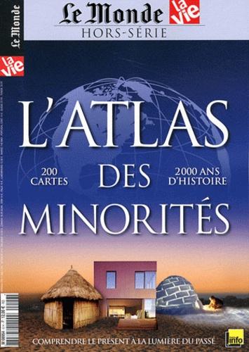 La Vie et  Le Monde - Le Monde Hors-série : L'atlas des minorités.