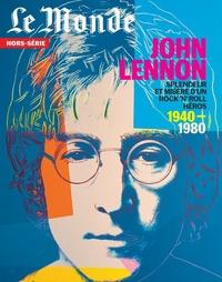 Le Monde - Le Monde Hors-série N° 74, dé : John Lennon.