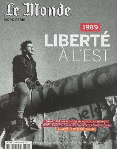 Christine Laget - Le Monde Hors-série, Septembr : 1989, liberté à l'est.