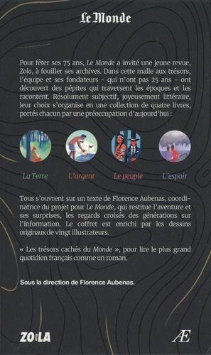 Les trésors cachés du Monde. Coffret en 4 volumes : La Terre ; L'argent ; Le peuple ; L'espoir. Avec un carnet de notes.