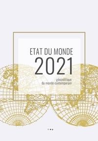 Le Monde Politique - Etat du monde 2021 - Géopolitique du monde contemporain.