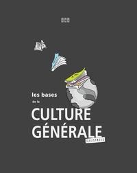 Le Monde Politique - Les bases de la culture générale (illustrées).