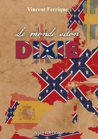 Editions Nats - Le monde selon Dixie.