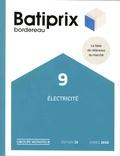Le Moniteur - Batiprix bordereau - Volume 9, Electricité.