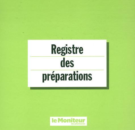 Le Moniteur des Pharmacies - Registre des préparations.