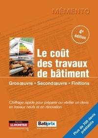 Le Moniteur - Le coût des travaux de bâtiment - Gros oeuvre, second oeuvre, finitions.