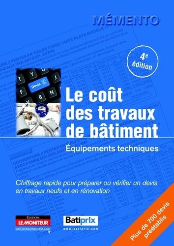 Le Moniteur - Le coût des travaux de bâtiment - Equipements techniques.