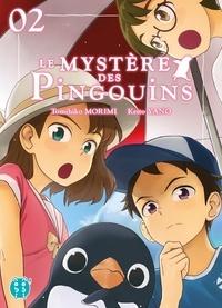 Keito Yano - Le Mystère des Pingouins T02.