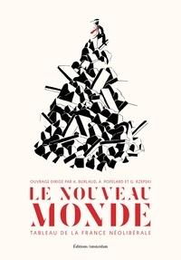 Allan Popelard - Le Nouveau Monde - Tableau de la France néolibérale.