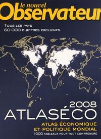 Le Nouvel Observateur - Atlaséco 2008.