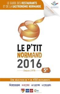 Le Ptit Normand - Le guide des restaurants et de la gastronomie normande.pdf