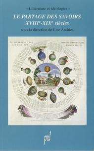 Lise Andries - Le partage des savoirs (XVIIIème-XIXème siècles).