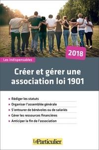Le Particulier - Créer et gérer une association loi 1901.