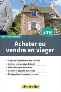 Le Particulier Editions - Acheter ou vendre en viager.