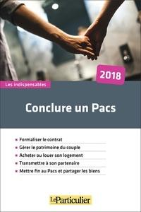 Le Particulier Editions - Conclure un Pacs.