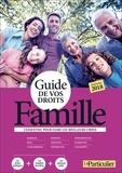 Le Particulier - Guide de vos droits famille.