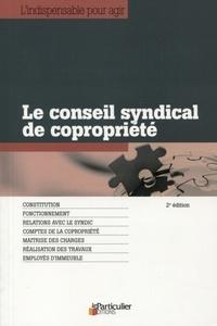 Le Particulier et Arnaud Saugeras - Le conseil syndical de copropriété.