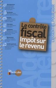 Le Particulier - Le contrôle fiscal - Impôt sur le revenu.