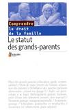 Le Particulier - Le statut des grands-parents.