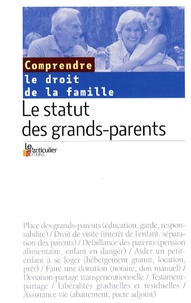 Le Particulier - Le statut des grands-parents.