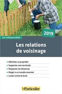 Le Particulier - Les relations de voisinage.