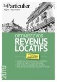 Le Particulier - Optimisez vos revenus locatifs.