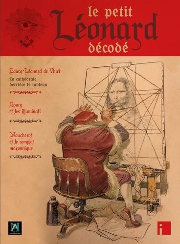 François Boucq - Le Petit Léonard décodé.