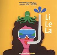 Le Petit Rayon Magique et Christophe Alline - Li Le La. 1 CD audio MP3