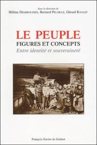 Hélène Desbrousses - Le peuple, figures et concepts - Entre identité et souveraineté.